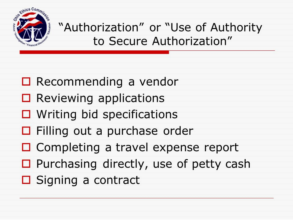 Authorization or Use of Authority to Secure Authorization