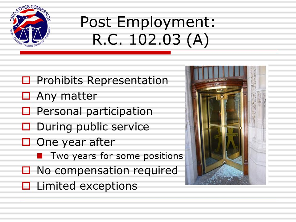 Post Employment: R.C. 102.03 (A)