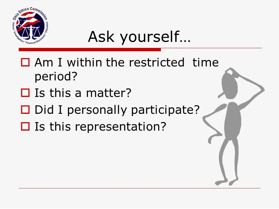 Ask yourself… Am I within the restricted time period