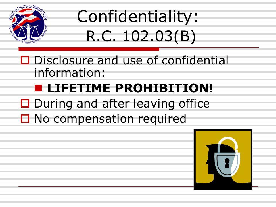 Confidentiality: R.C. 102.03(B)