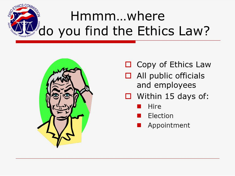 Hmmm…where do you find the Ethics Law