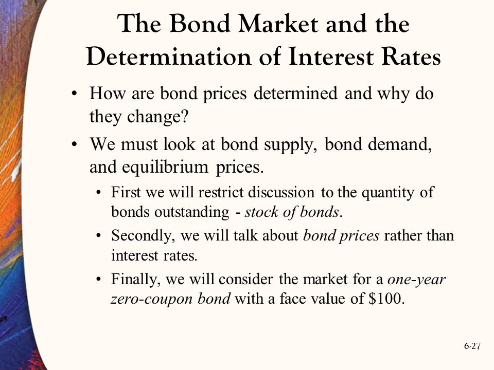 The Bond Market and the Determination of Interest Rates