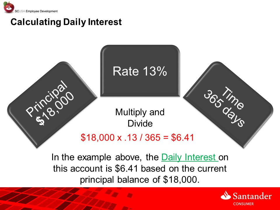 Rate 13% Principal $18,000 Time 365 days Calculating Daily Interest