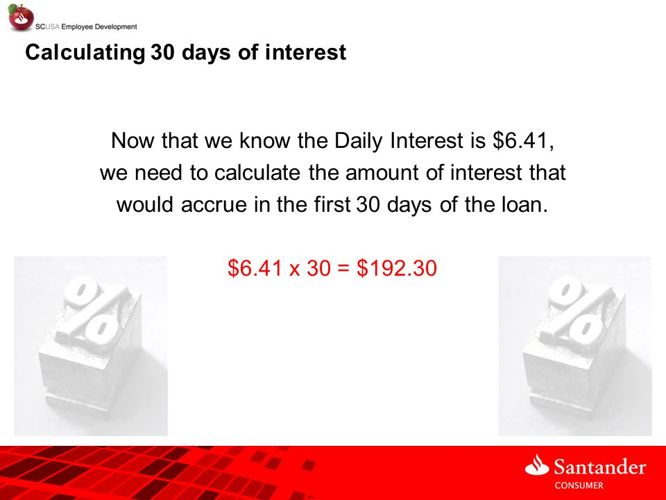 Calculating 30 days of interest
