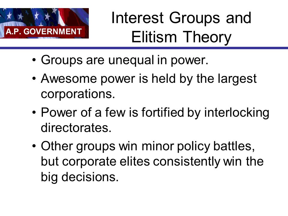 Interest Groups and Elitism Theory