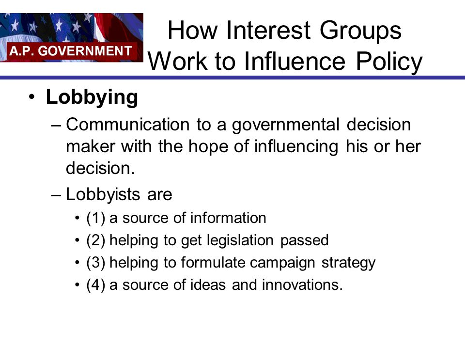 How Interest Groups Work to Influence Policy