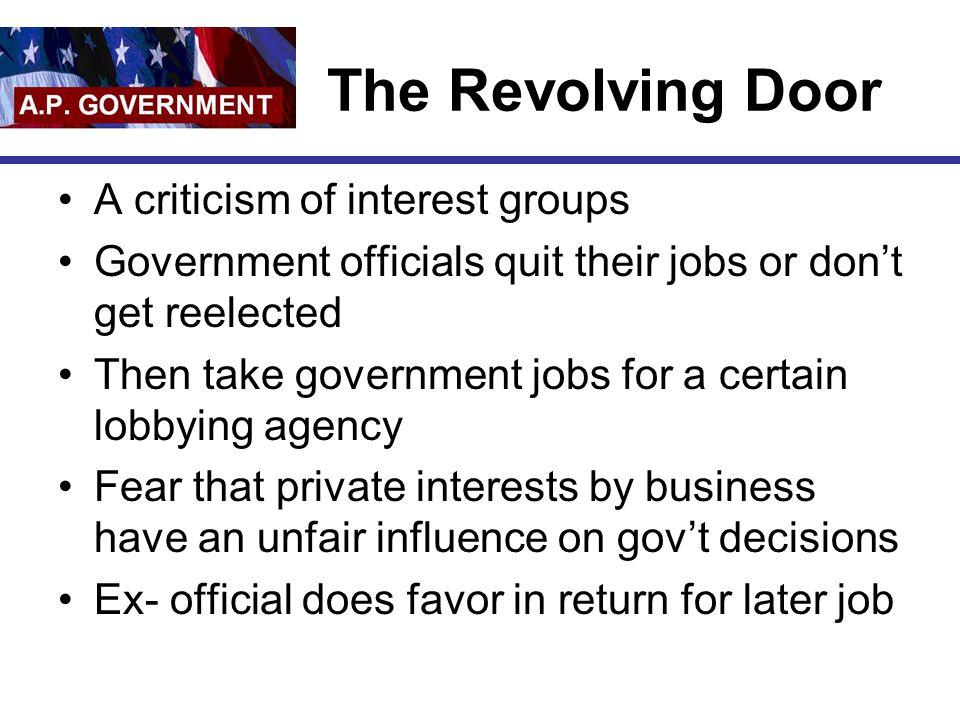 The Revolving Door A criticism of interest groups