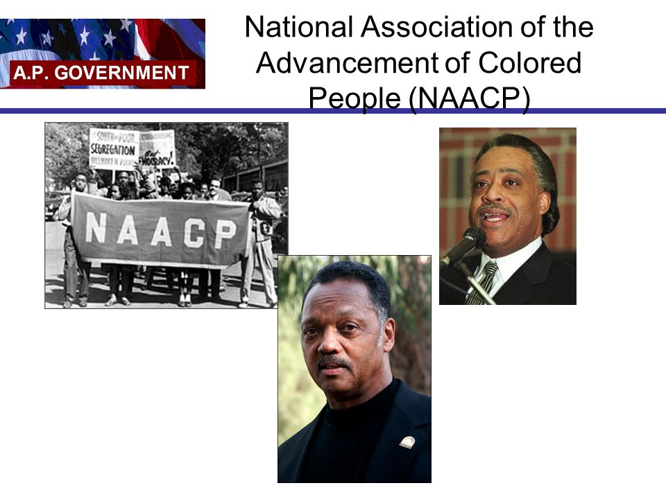 National Association of the Advancement of Colored People (NAACP)