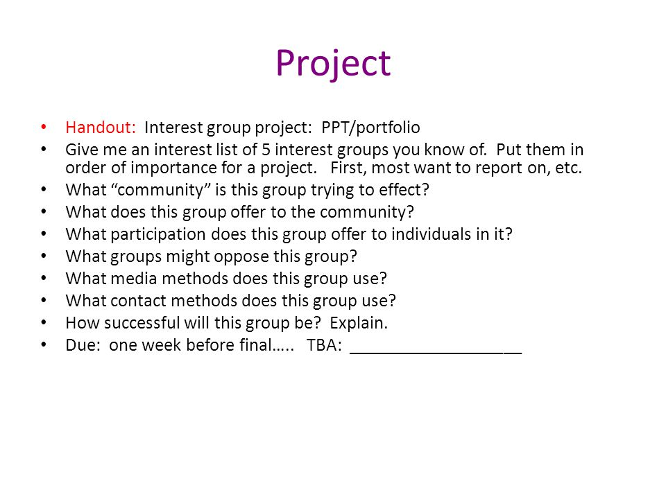 Project Handout: Interest group project: PPT/portfolio