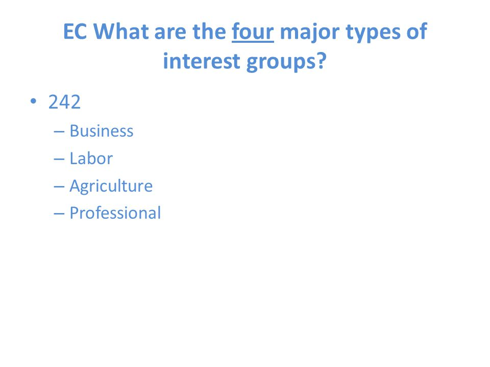 EC What are the four major types of interest groups