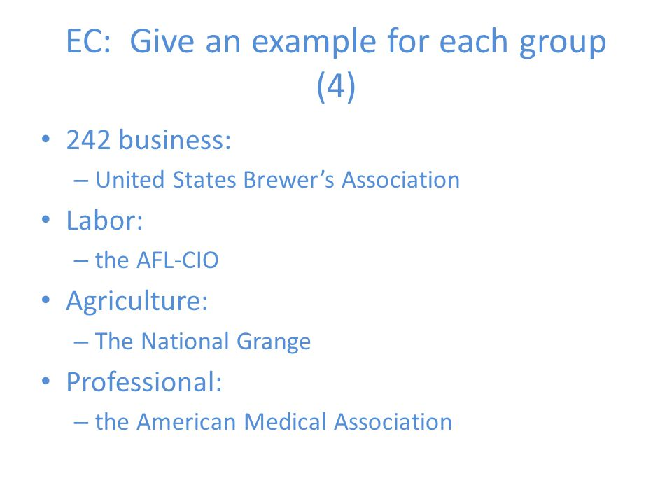EC: Give an example for each group (4)