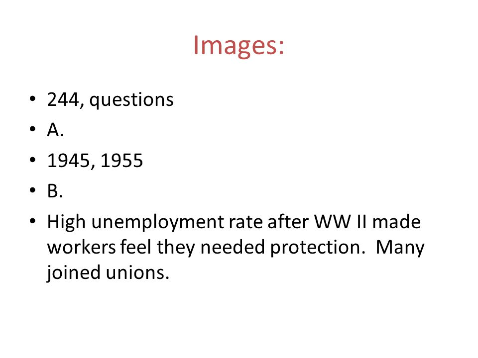 Images: 244, questions. A. 1945, 1955. B.