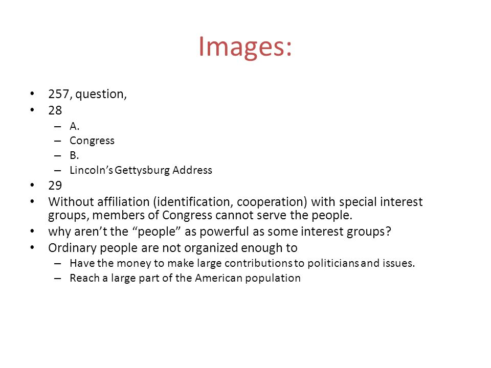 Images: 257, question, 28. A. Congress. B. Lincoln's Gettysburg Address. 29.