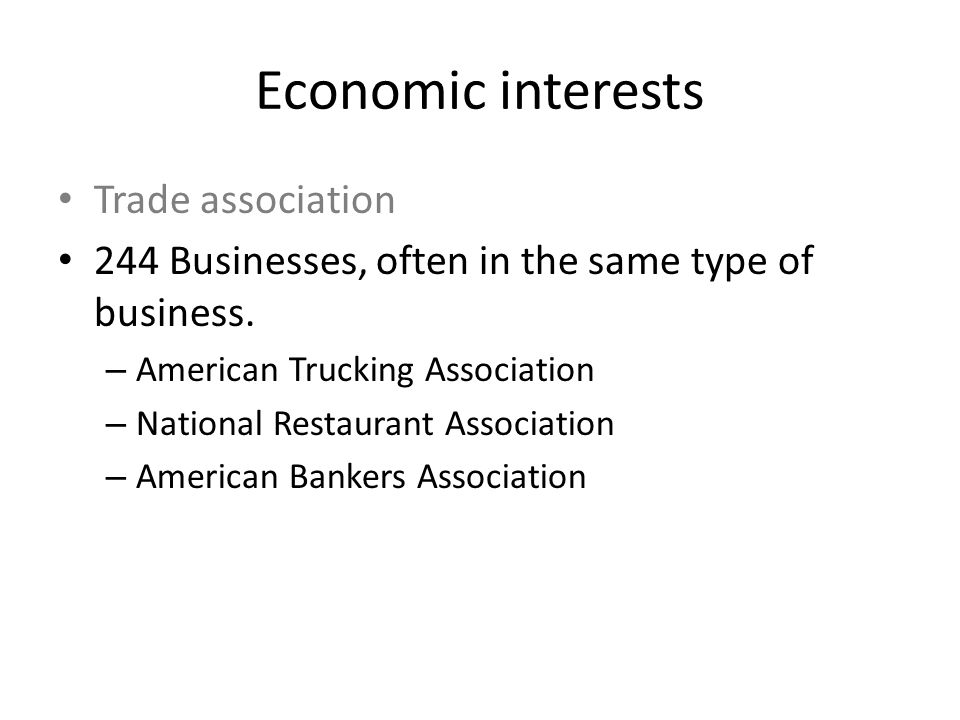 Economic interests Trade association