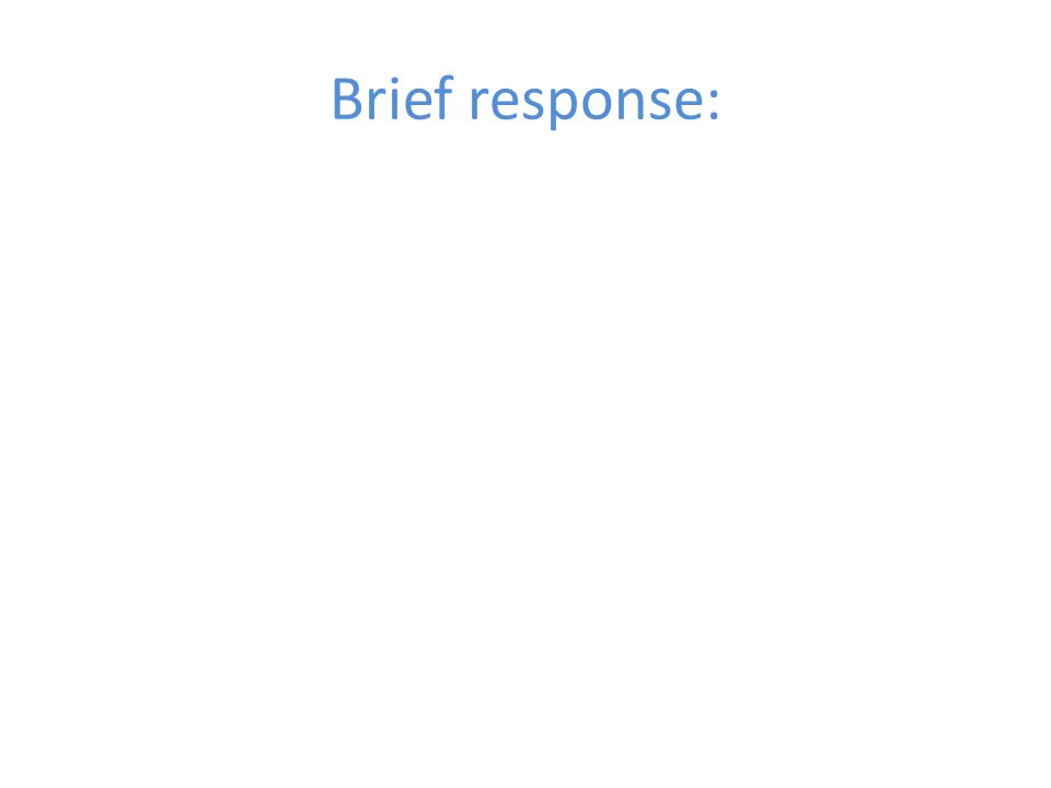 Brief response: