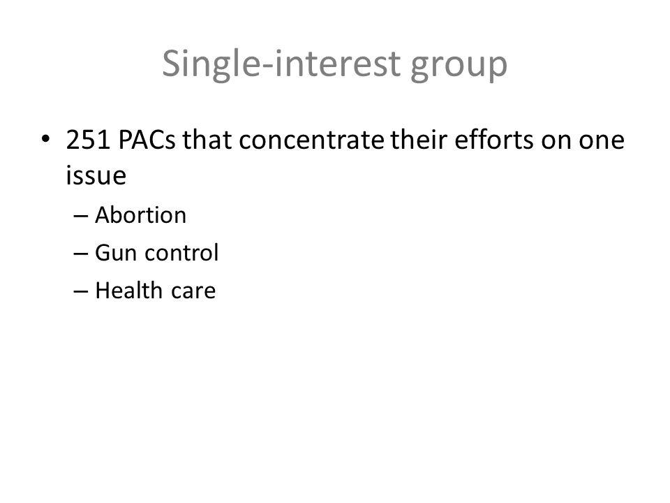 Single-interest group