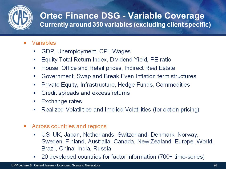 Ortec Finance DSG - Variable Coverage Currently around 350 variables (excluding client specific)