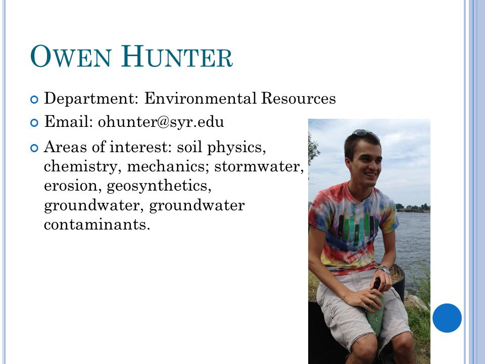 Owen Hunter Department: Environmental Resources