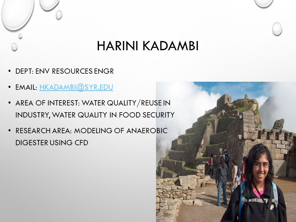 Harini Kadambi Dept: Env Resources Engr