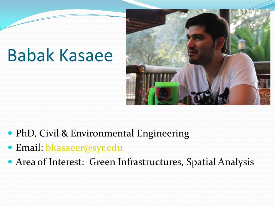 Babak Kasaee PhD, Civil & Environmental Engineering