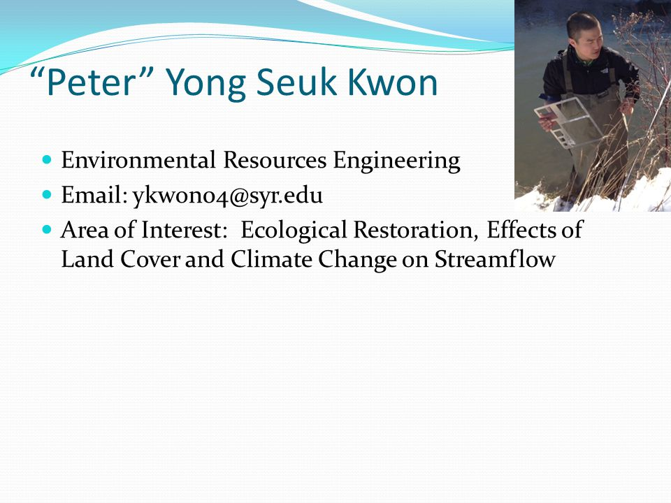 Peter Yong Seuk Kwon Environmental Resources Engineering
