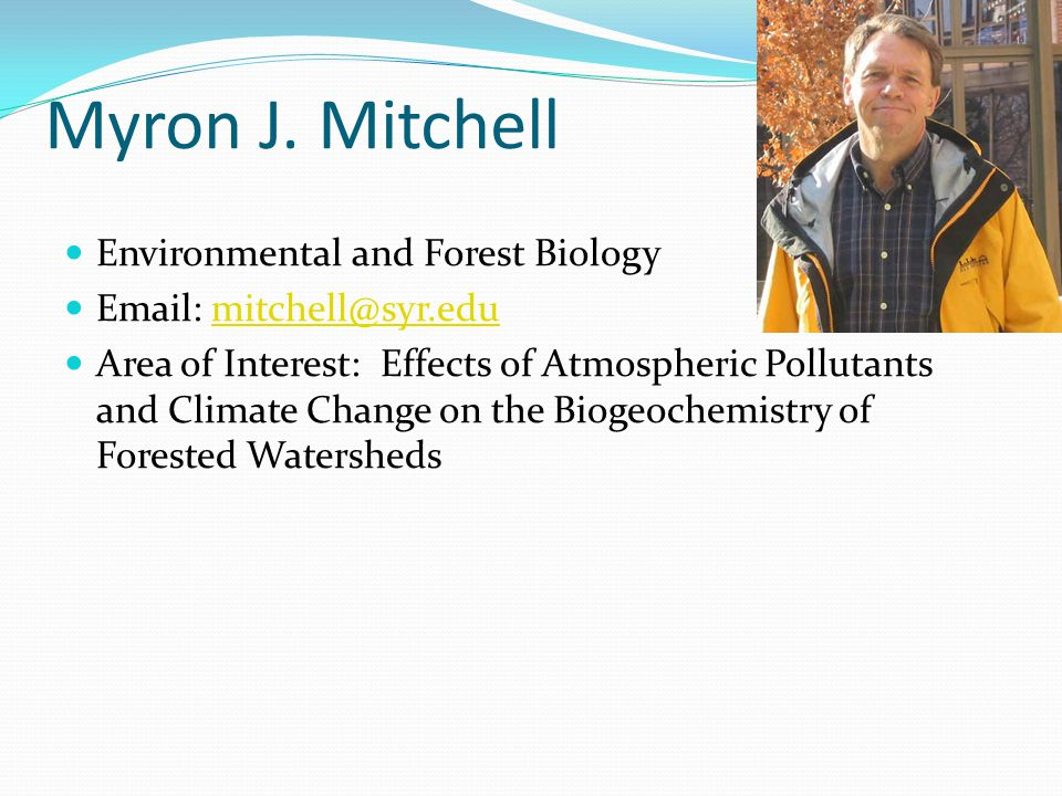 Myron J. Mitchell Environmental and Forest Biology