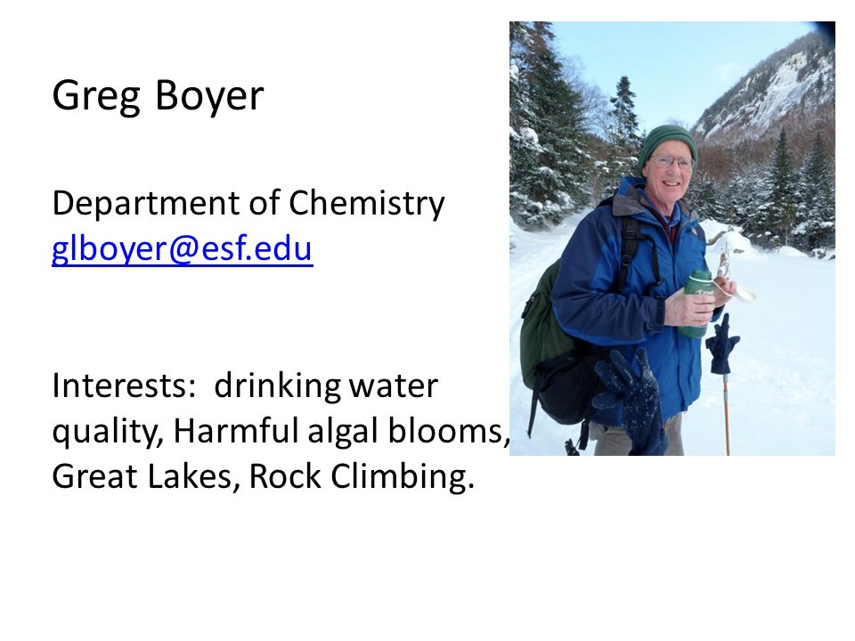 Greg Boyer Department of Chemistry glboyer@esf