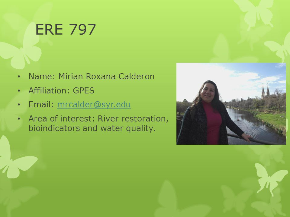 ERE 797 Name: Mirian Roxana Calderon Affiliation: GPES