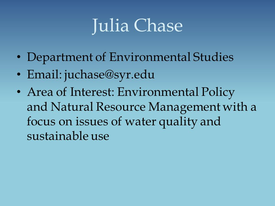 Julia Chase Department of Environmental Studies
