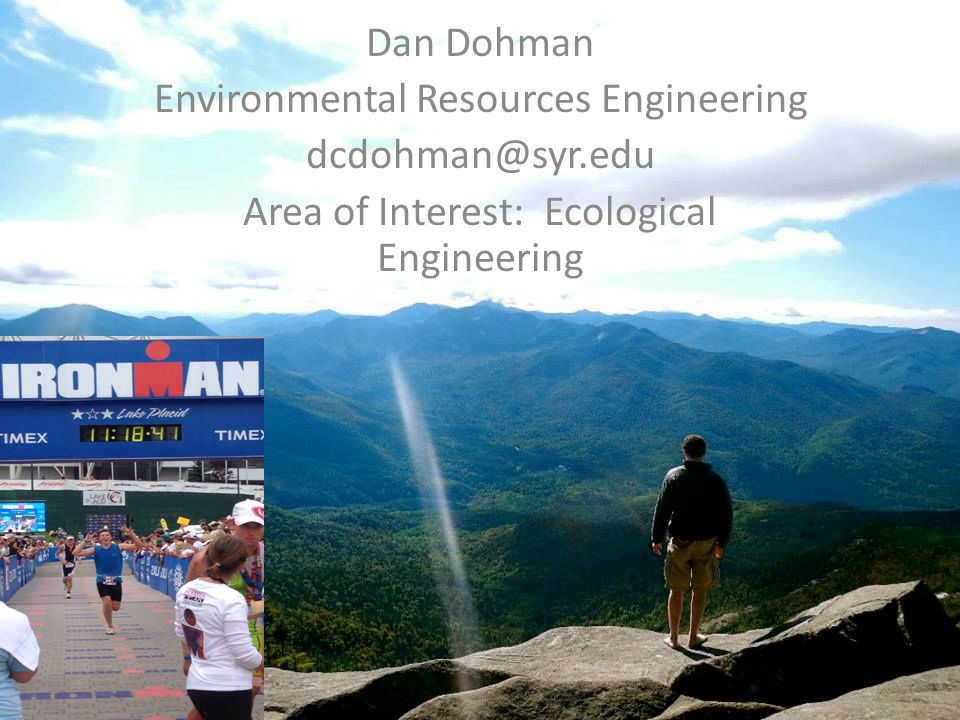 Environmental Resources Engineering dcdohman@syr.edu