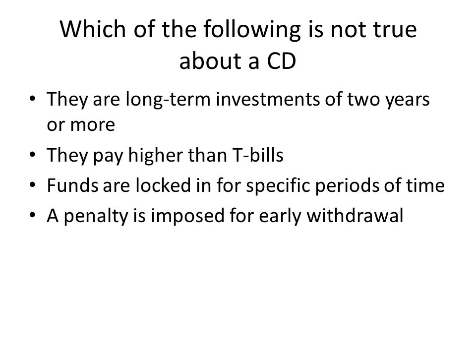 Which of the following is not true about a CD