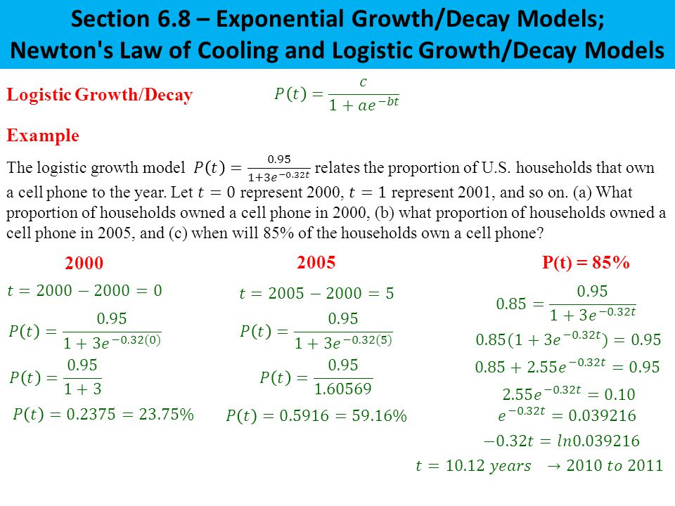 Section 6.8 – Exponential Growth/Decay Models;
