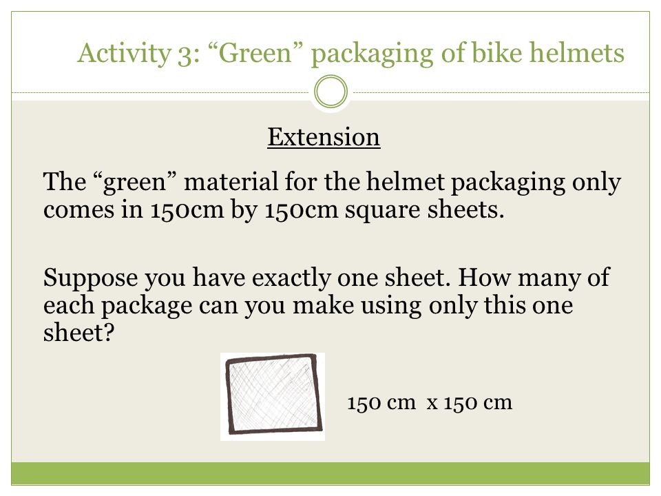 Activity 3: Green packaging of bike helmets