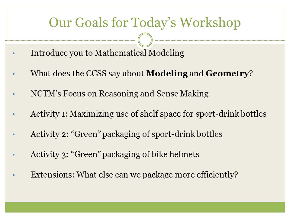Our Goals for Today's Workshop