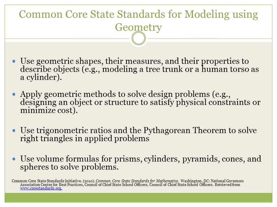 Common Core State Standards for Modeling using Geometry