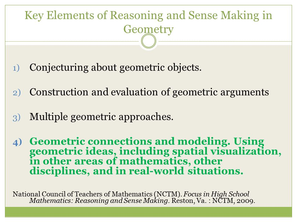 Key Elements of Reasoning and Sense Making in Geometry