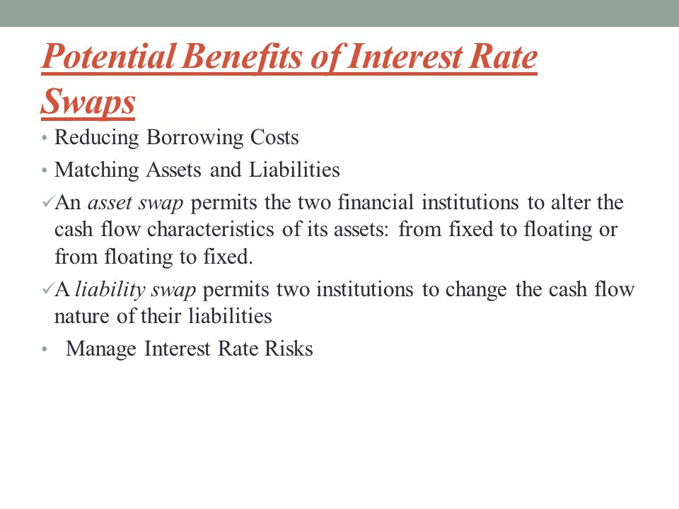 Potential Benefits of Interest Rate Swaps