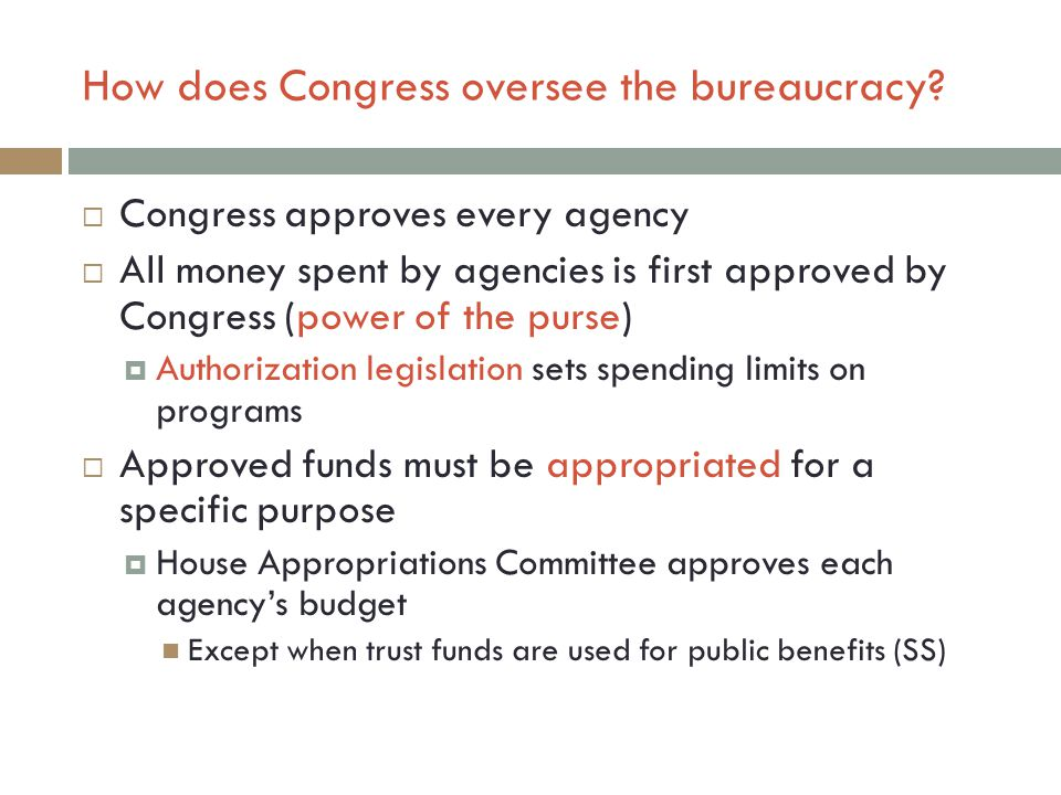 How does Congress oversee the bureaucracy