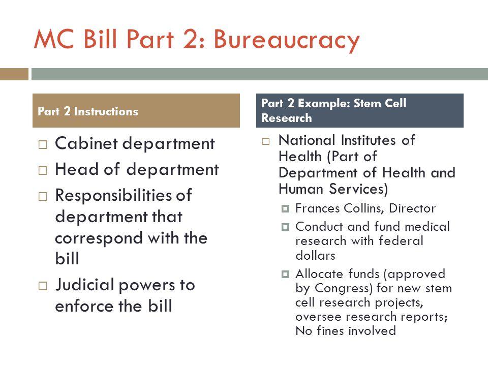 MC Bill Part 2: Bureaucracy
