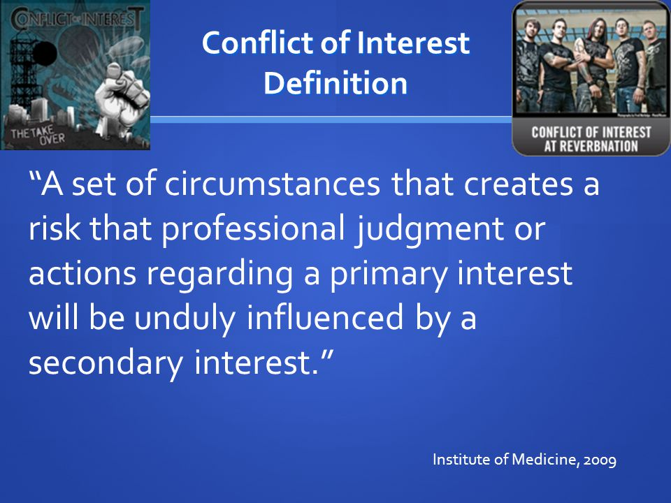 Conflict of Interest Definition