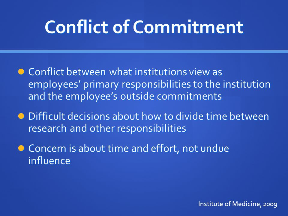 Conflict of Commitment