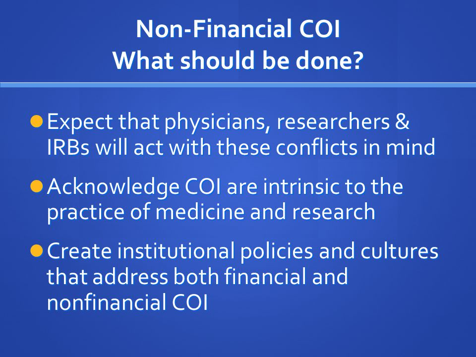 Non-Financial COI What should be done