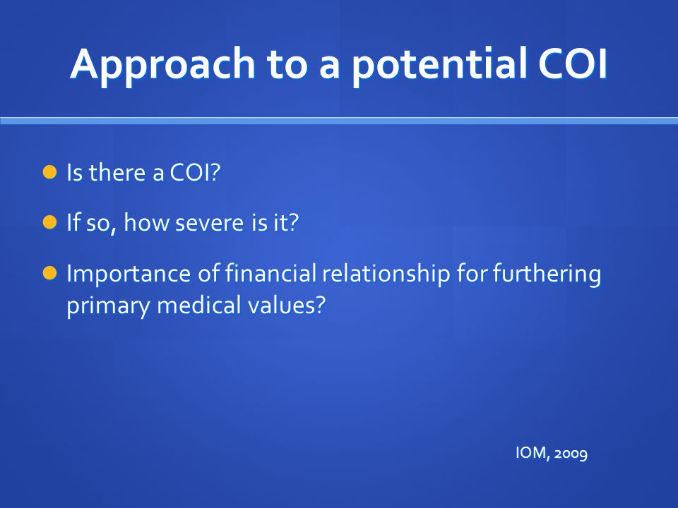 Approach to a potential COI