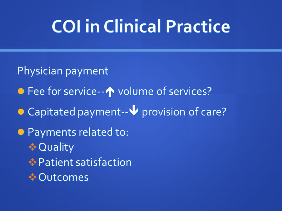 COI in Clinical Practice