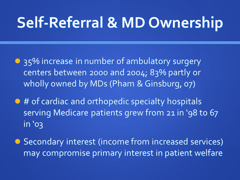 Self-Referral & MD Ownership