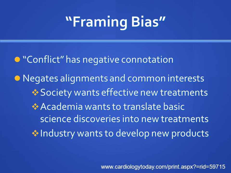 Framing Bias Conflict has negative connotation