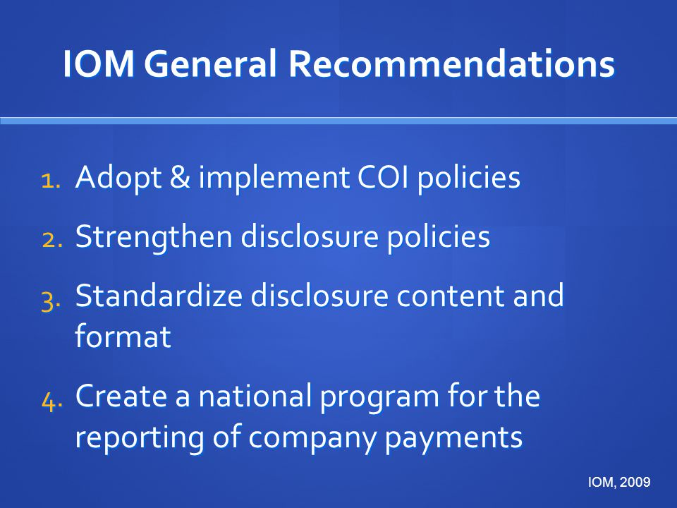 IOM General Recommendations