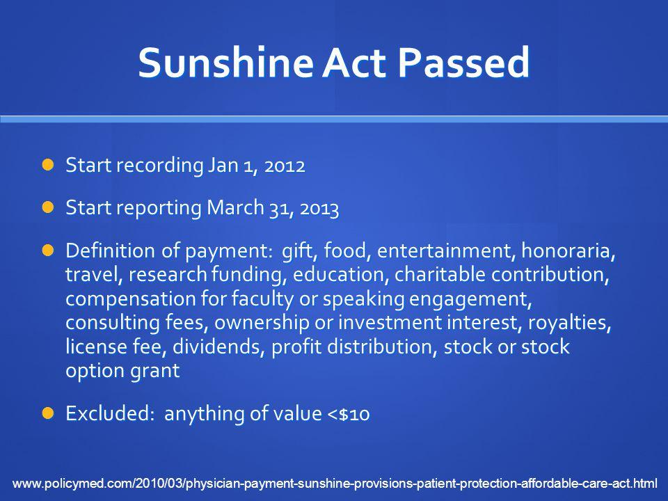 Sunshine Act Passed Start recording Jan 1, 2012