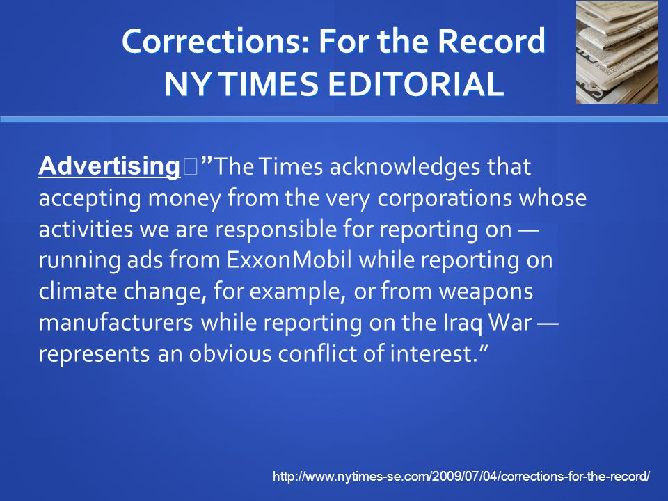 Corrections: For the Record NY TIMES EDITORIAL