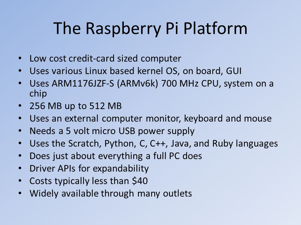 The Raspberry Pi Platform